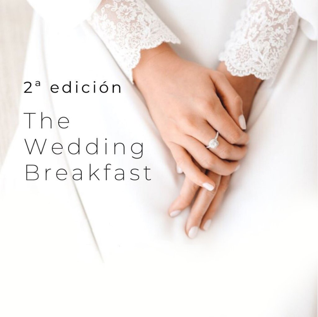 The Wedding Breakfast 2ª Edición